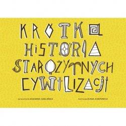 Krótka Historia Starożytnych Cywilizacji - Książka