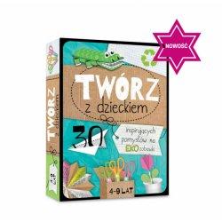 Karty Twórz z Dzieckiem - 30 Pomysłów na Eko Zabawki