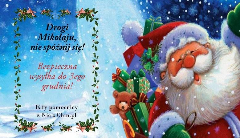 Pamiętaj o Świętym Mikołaju :)
