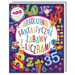 Książka Absolutnie fantastyczne zabawy z liczbami, Wydawnictwo Nasza Księgarnia