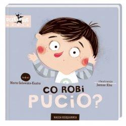 Książka Co robi Pucio? Wydawnictwo Nasza Księgarnia