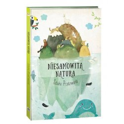 Książka Niesamowita Natura - Sztuka Przetrwania - Wydawnictwo Tata Robi Książki