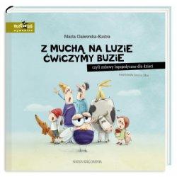 Książka Z muchą na luzie ćwiczymy buzie - Wydawnictwo Nasza Księgarnia