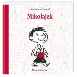 Książka Mikołajek- Wydawnictwo Nasza Księgarnia