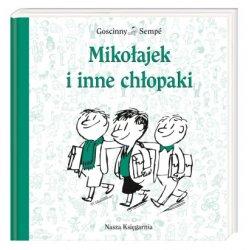 Książka Mikołajek i inne chłopaki- Wydawnictwo Nasza Księgarnia