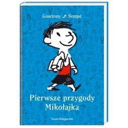 Książka Pierwsze przygody Mikołajka - Wydawnictwo Nasza Księgarnia