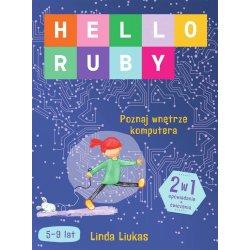 Książka Hello Ruby Poznaj wnętrze komputera - Sierra Madre