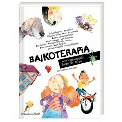 Bajkoterapia - Wydawnictwo Nasza Księgarnia