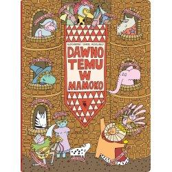Książka Dawno temu w Mamoko