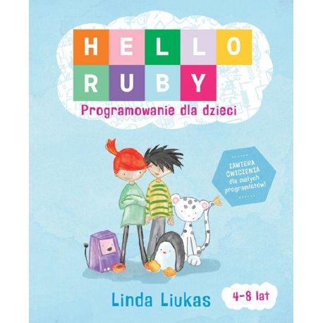 """Książka """"Hello Ruby. Programowanie dla dzieci"""" - Sierra Madre"""