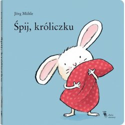 Książka Śpij, króliczku - Wydawnictwo Dwie Siostry