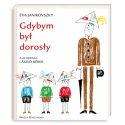 Książka Gdybym był Dorosły - Évy Janikovszky