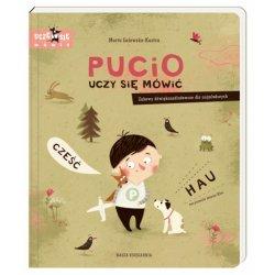 Książka Pucio uczy się mówić. Zabawy dźwiękonaśladowcze dla najmłodszych - Wydawnictwo Nasza Księgarnia