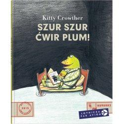 Książka Szur szur ćwir plum - Wydawnictwo Dwie Siostry